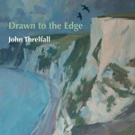 Drawn to the edge - John Threlfall